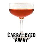 Carra-ryed Away
